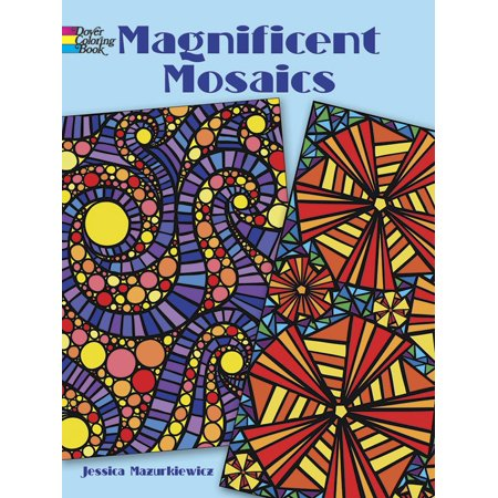 Magnificent Mosaics (Dover Coloring Books: Magnificent Mosaics (Paperback))