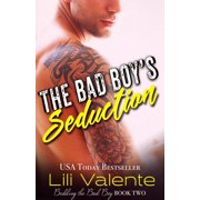 The Bad Boy's Seduction - eBook