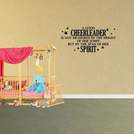 - Wall Decal Quote A Good Cheerleader Is Not Measured By The Height Of Her Jumps But By The Span Of Her Spirit Girls Dance Vinyl Teen Sports Room XJ90