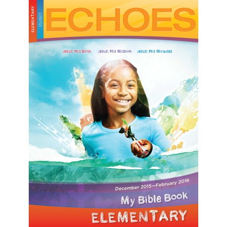 Echoes Winter 2018-2019: Elementary My Bible Book (Student Book) - Halloween Arts And Crafts For Elementary Students