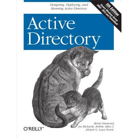 Active Directory : Designing, Deploying, and Running Active (Windows 7 Enable Active Directory Users And Computers)