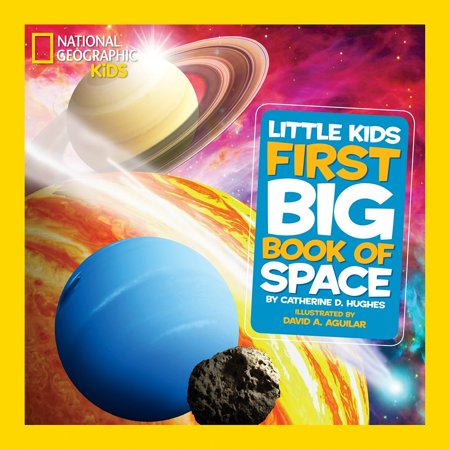 National Geographic Little Kids First Big Book of Space (Kids Big Book)