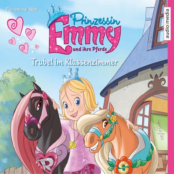 prinzessin emmy und ihre pferde trubel im klassenzimmer