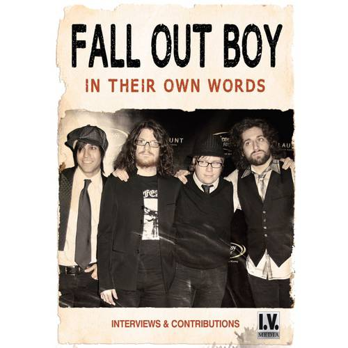 Fall Out Boy: In Their Own Words (Music DVD) by