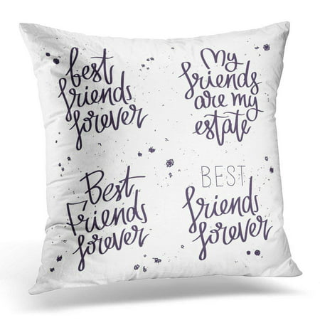 USART Black Attitude Best Friends Forever The Trend Calligraphy on White Quotes About Friendship Band Pillow Case Pillow Cover 20x20 inch