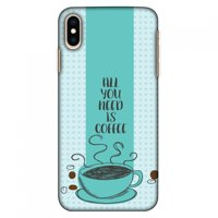iPhone Xs Max Case, Ultra Slim Case iPhone Xs Max Handcrafted Printed Hard Shell Back Protective Cover Designer iPhone Xs Max Case (2018) - All You Need Is Coffee
