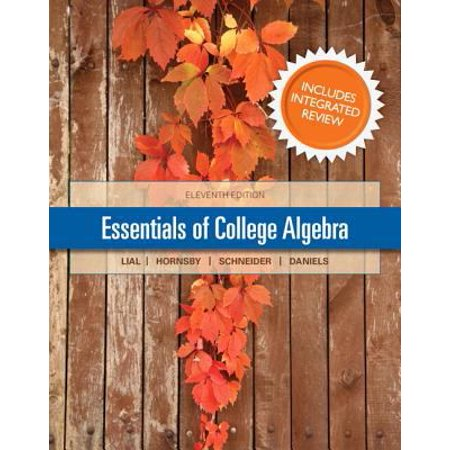 Essentials Of College Algebra 7Th Ed    With Integrated Review Worksheets 7Th Ed   New Mymathlab With Pearson Etext Passcode