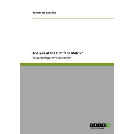 Analysis of the Film the Matrix (Halloween Film Analysis)
