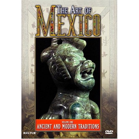 - The Art of Mexico: Volume 1: Ancient and Modern Traditions