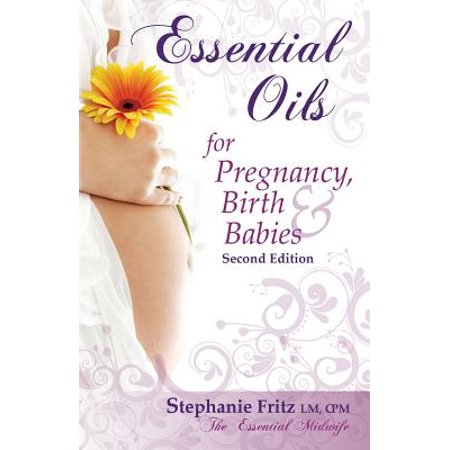 Essential Oils for Pregnancy, Birth & Babies (Turning The Baby To Avoid Breech Birth)