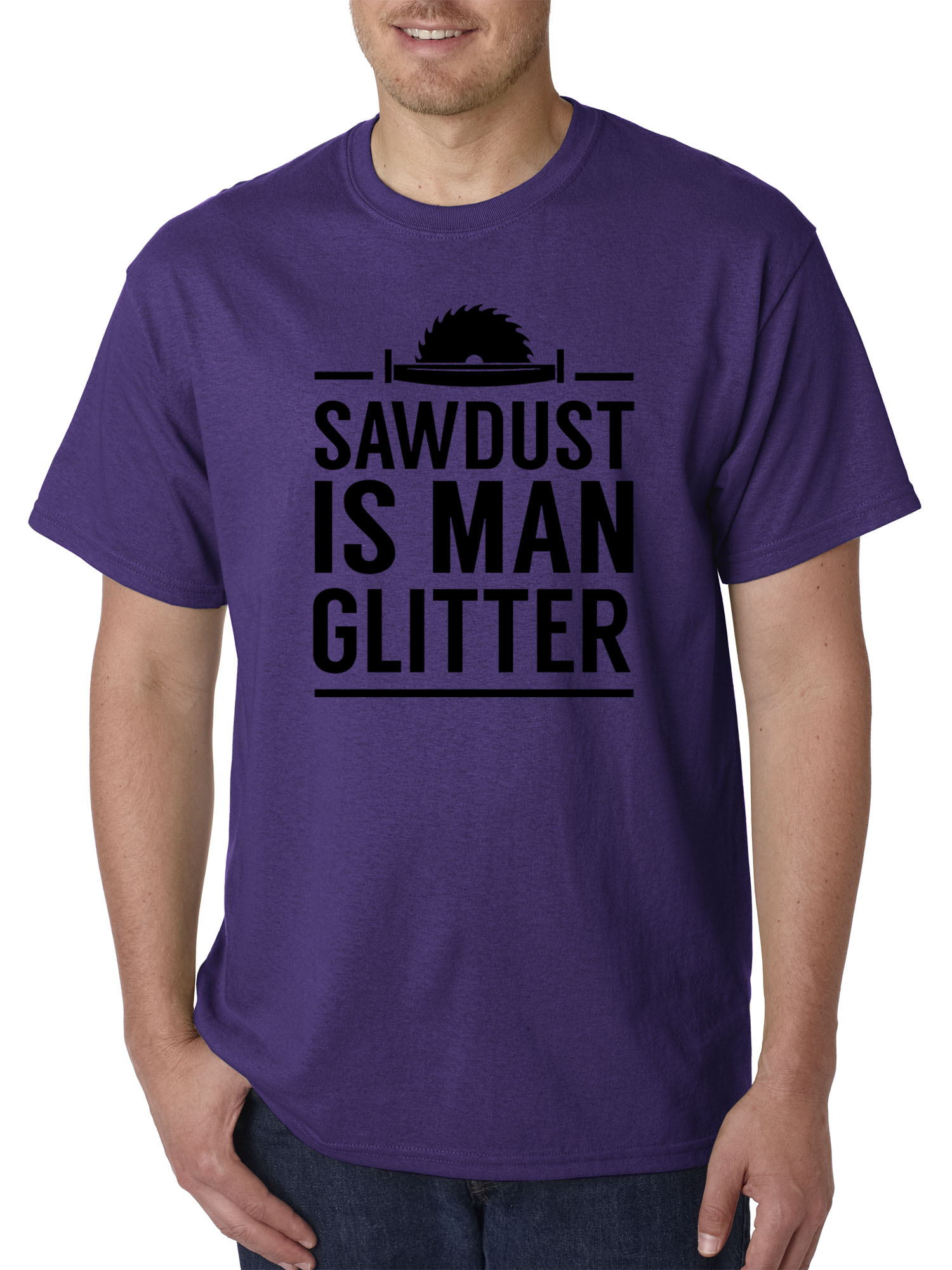 c8c4513a97 New Way 902 - Unisex T-Shirt Sawdust is Man Glitter Carpenter Woodwork XL  Purple