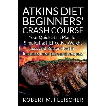 Atkins diet beginners 39 crash course your quick start plan for Atkins quick cuisine