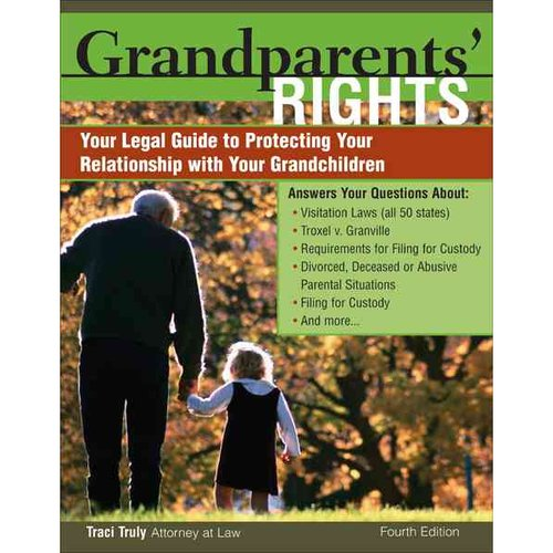 Grandparents' Rights: Your Legal Guide to Protecting Your Relationship with Your Grandchildren