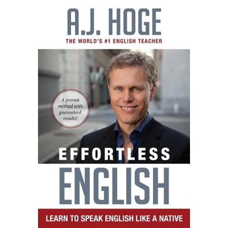 Effortless English : Learn To Speak English Like A (Best Way To Learn English Speaking)
