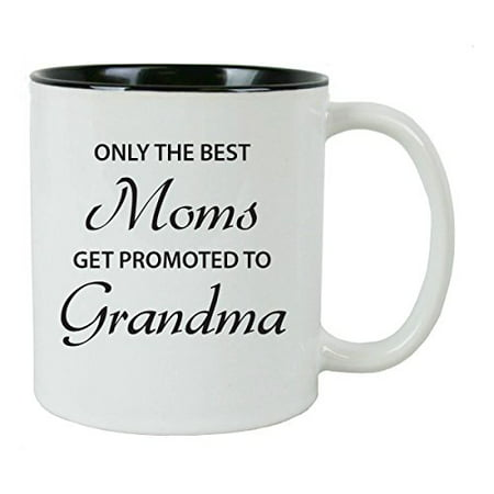 Only the Best Moms Get Promoted to Grandma 11 oz White Ceramic Coffee Mug (Black) with FREE Gift Box - Great Gift for Mothers's Day Birthday or Christmas Gift for Mom Grandma (Only The Best Moms Get Promoted To Grandma)