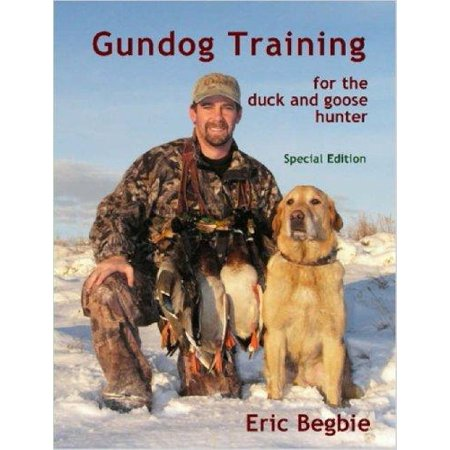 Gundog Training for the Duck and Goose Hunter (Special Edition) - image 1 de 1