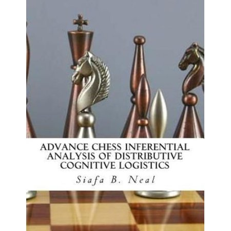 Advance Chess Inferential Analysis Of Distributive Cognitive Logistics  Hybridization Of Poly   Plextics Probabilities