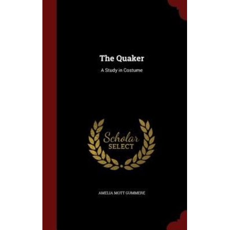 The Quaker: A Study in - Costume Partners