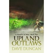 Handful of Men: Upland Outlaws (Paperback)