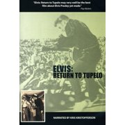 Elvis: Return to Tupelo by