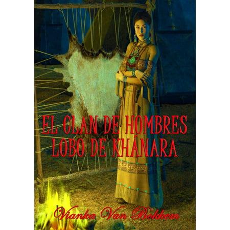 El clan de Hombres Lobo de Kh?nara - eBook](Hombre Lobo Halloween)