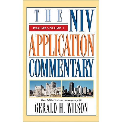 The Niv Appication Commentary: Psalms