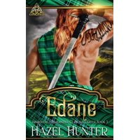 Immortal Highlander, Clan Mag Raith: Edane (Immortal Highlander, Clan Mag Raith Book 3): A Scottish Time Travel Romance (Paperback)