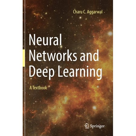 Neural Networks and Deep Learning : A Textbook ()