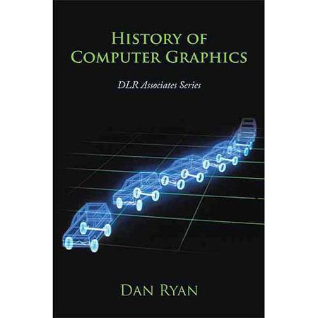 History of Computer Graphics: Dlr Associates Series