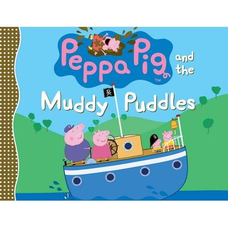 Peppa Pig and the Muddy Puddles (Peppa Pig Muddy Puddles)