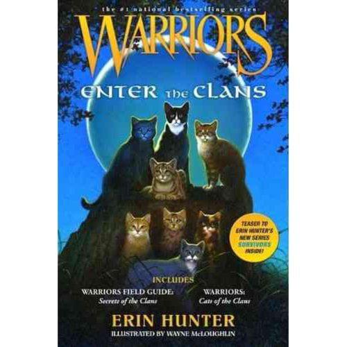 Enter the Clans: Warriors Field Guide/ Secrets of the Clans and Warriors: Code of the Clans