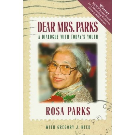 Dear Mrs  Parks  A Dialogue With Todays Youth