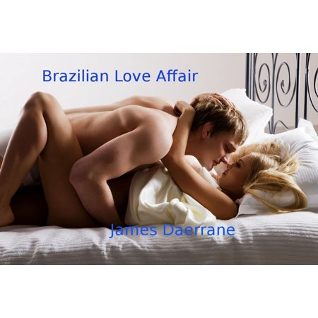 Brazilian Love Affair - eBook (Love Brazil)