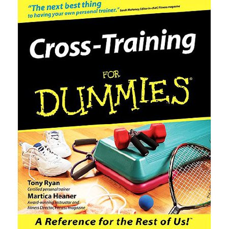 Cross Training for Dummies