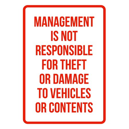 Parking Sign Aluminum Top - Management Is Not Responsible For Theft Or Damage To Vehicles No Parking Business Safety Signs Red - 7.5x10.5