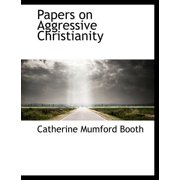 Papers on Aggressive Christianity