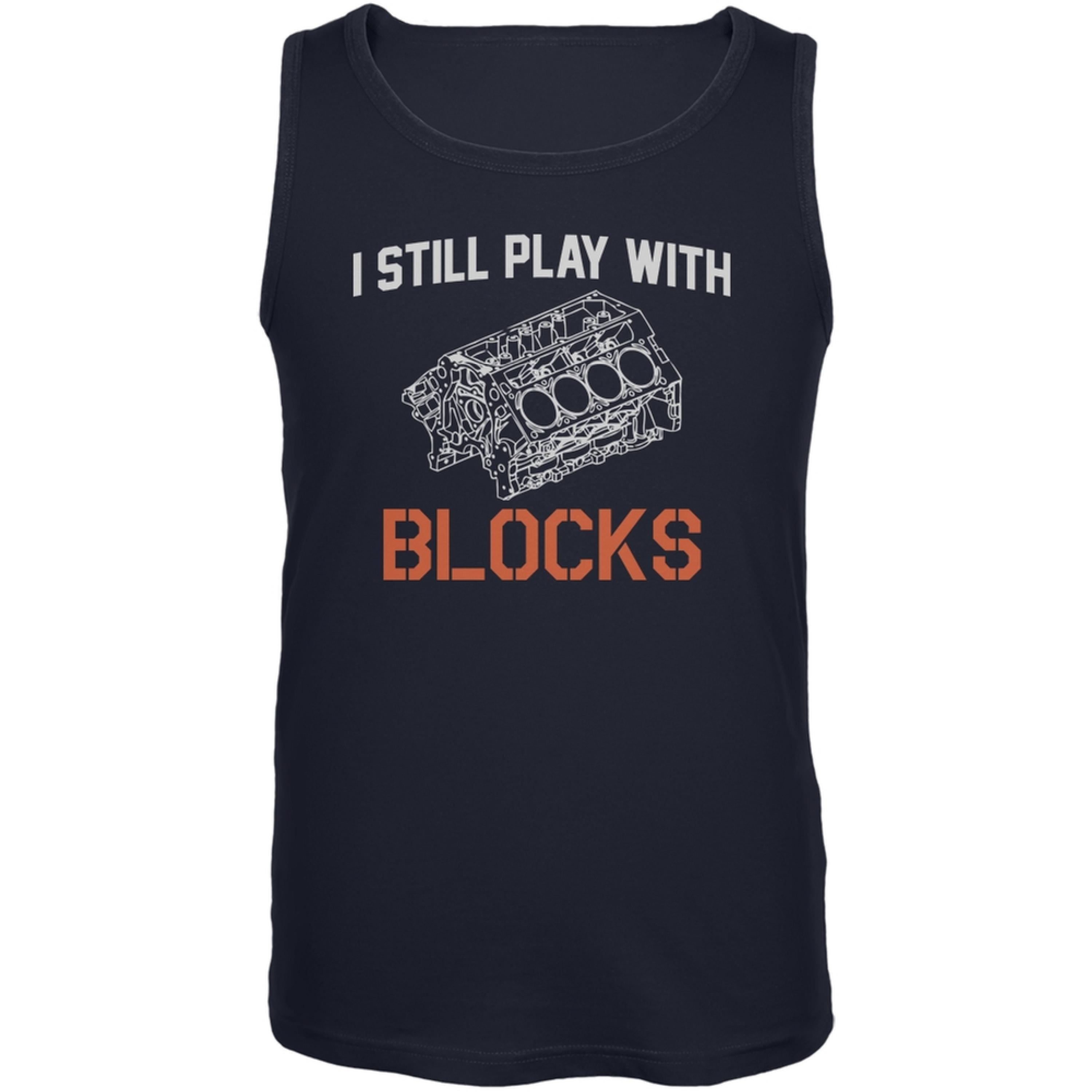 Auto Racing I Still Play With Blocks Navy Adult Tank Top by