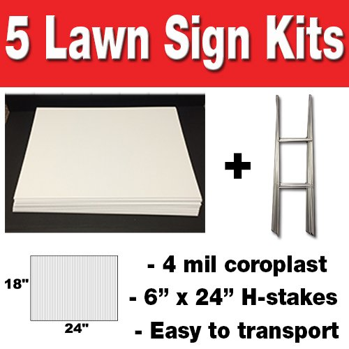 5 Quantity 18x24 Blank Yard Signs  with h-stakes