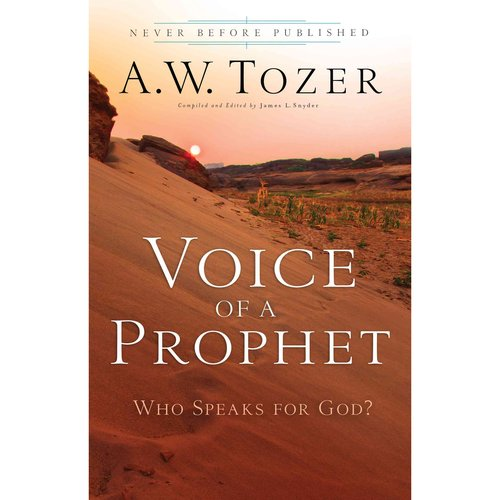 Voice of a Prophet : Who Speaks for God?