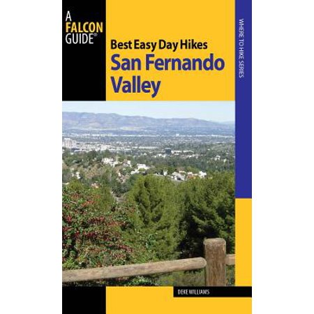 Best Easy Day Hikes San Fernando Valley - eBook (Best Neighborhoods In San Fernando Valley)