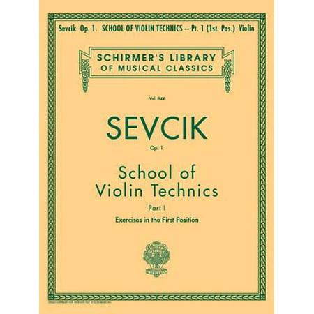 School of Violin Technics, Op. 1 - Book 1 : Schirmer Library of Classics Volume 844 Violin Method](Union Pacific 844)