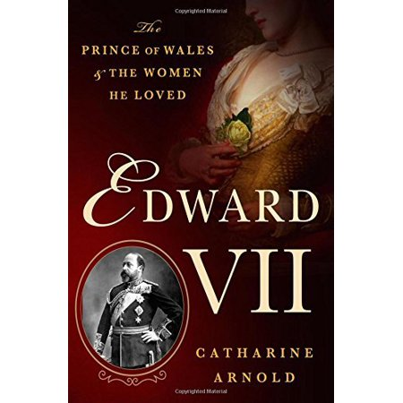 Edward VII: The Prince of Wales and the Women He Loved - image 1 de 1