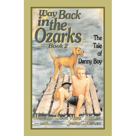 Way Back in the Ozarks : The Tale of Danny Boy](Danny In Halloween 6)
