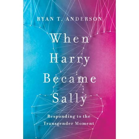 When Harry Became Sally: Responding to the Transgender Moment (Best Hormones For Transgender)