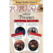 Blogger Bundle Volume II: WeWriteRomance.com Selects Presents - eBook