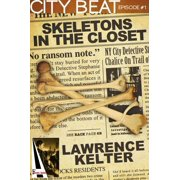 Skeletons in the Closet: Action Adventure Thriller with Heart Pounding Suspense in New York City - eBook