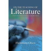 On the Teaching of Literature : From Charismatic Secrecy to Joyful Revelation