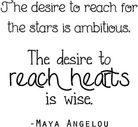 """Vinyl Wall Decal: Maya Angelou Quote / Wall Decal & Sticker """"Desire to reach for the stars...reach hearts is wise"""" 20""""x20"""" [DS19]"""