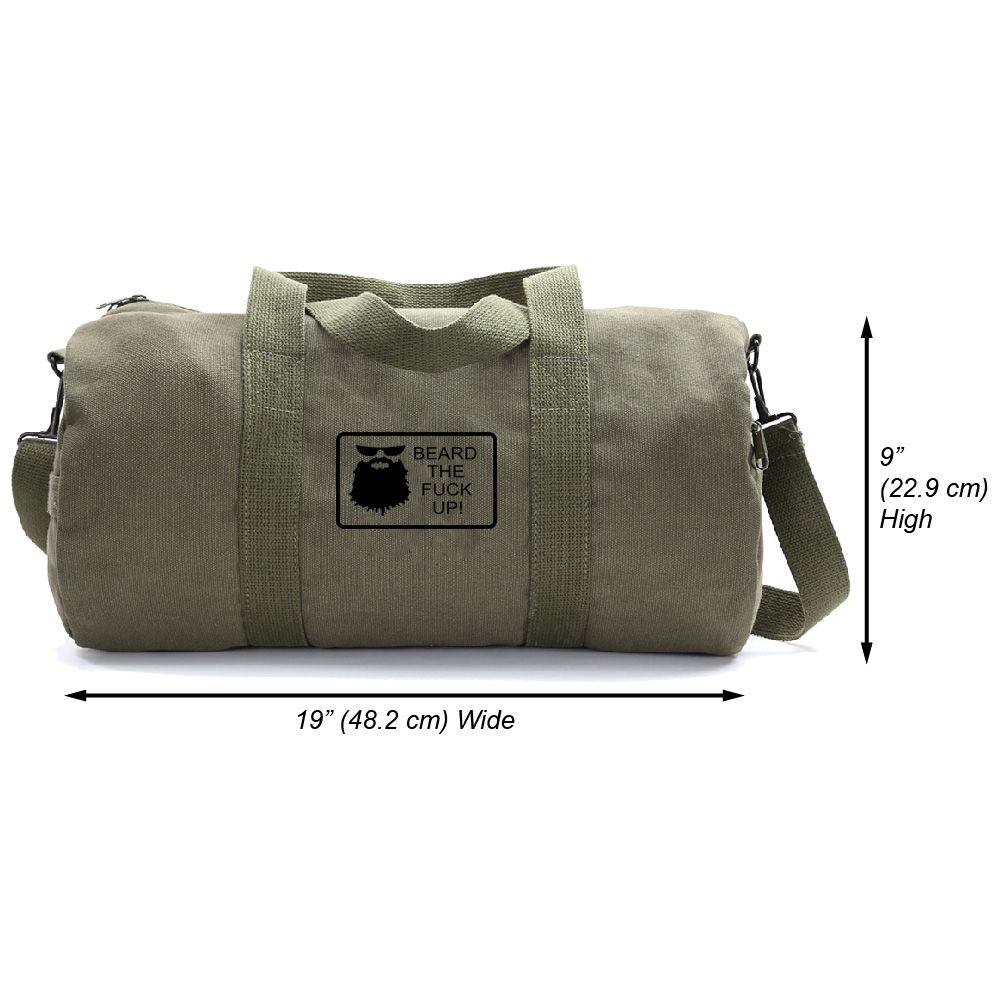 Beard the F up Heavyweight Canvas Sport Travel Weekender Duffel Bag in Two Sizes by Army Force Gear