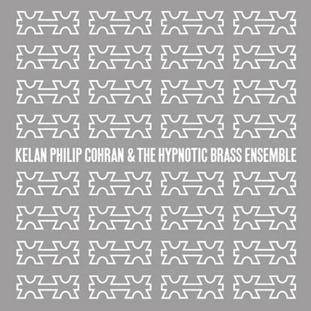 Kelan Philip Cohran and The Hypnotic Brass Ensemble (Philip Jones Brass Ensemble)